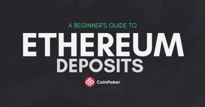 Awesome App Update: How to Deposit ETH on CoinPoker